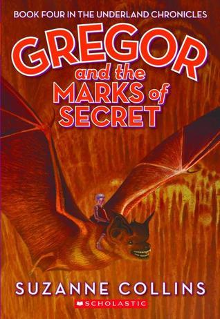 Gregor and the Marks of Secret (2007) by Suzanne Collins
