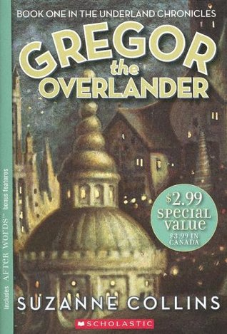 Gregor the Overlander (2005) by Suzanne Collins
