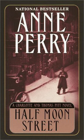 Half Moon Street (2001) by Anne Perry