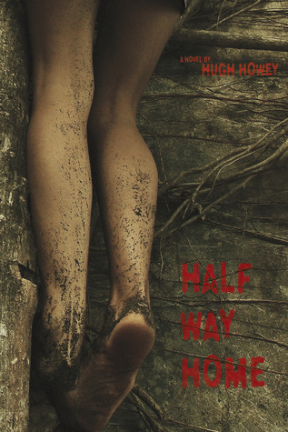 Half Way Home (2010) by Hugh Howey