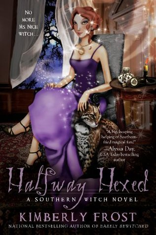 Halfway Hexed (2011) by Kimberly Frost