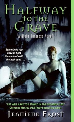 Halfway to the Grave (2007) by Jeaniene Frost