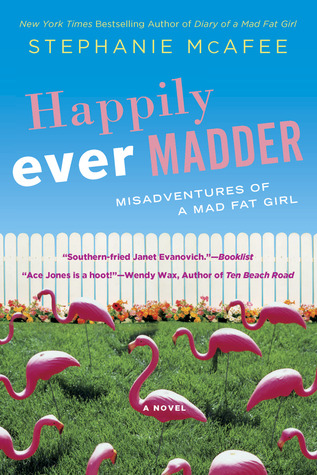 Happily Ever Madder: Misadventures of a Mad Fat Girl (2012)