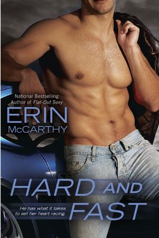 Hard and Fast (2009) by Erin McCarthy