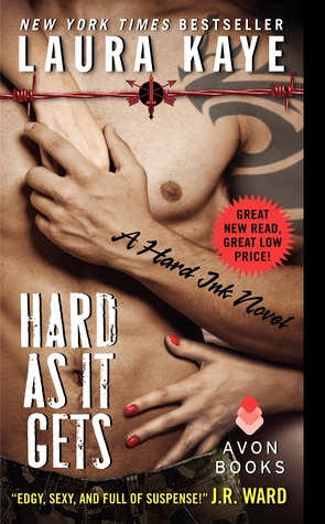 Hard as It Gets (2013) by Laura Kaye
