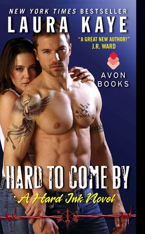 Hard to Come By (2014) by Laura Kaye