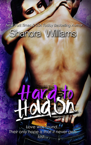 Hard to Hold On (2000) by Shanora Williams