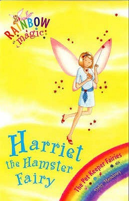 Harriet the Hamster Fairy (2006) by Daisy Meadows