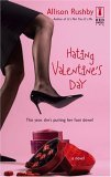 Hating Valentine's Day (2006)