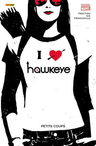 Hawkeye, Petits Coups (2013) by Matt Fraction