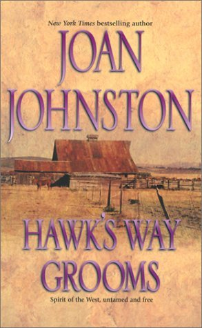 Hawk's Way Grooms (2002) by Joan Johnston