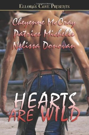 Hearts Are Wild (2005) by Cheyenne McCray