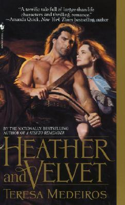 Heather and Velvet (1992) by Teresa Medeiros