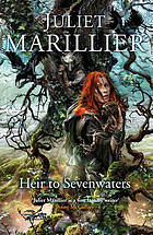 Heir to Sevenwaters. Juliet Marillier (2009) by Juliet Marillier