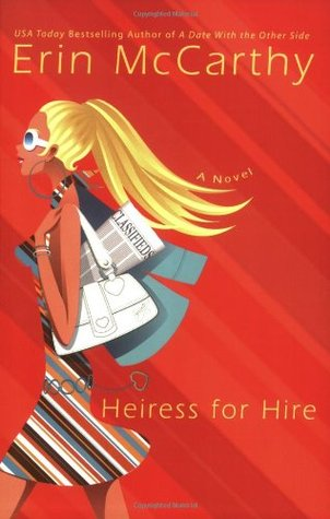 Heiress for Hire (2006) by Erin McCarthy