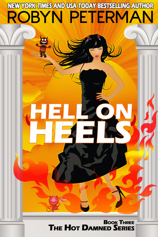 Hell on Heels (2014) by Robyn Peterman