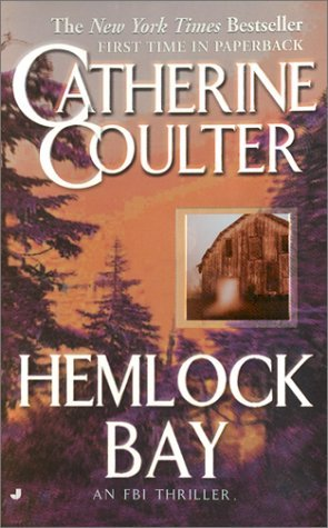 Hemlock Bay (2002) by Catherine Coulter