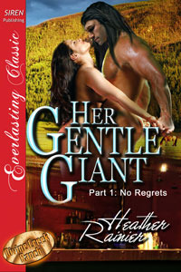 Her Gentle Giant, Part 1: No Regrets (2010)