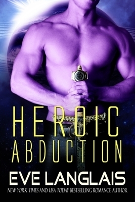 Heroic Abduction (2014) by Eve Langlais