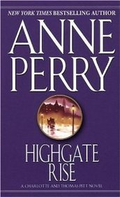 Highgate Rise (1992) by Anne Perry