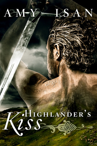 Highlander's Kiss (2014) by Amy Isan