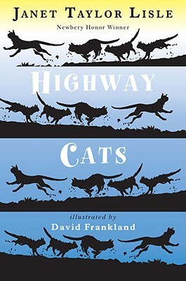 Highway Cats (2008) by Janet Taylor Lisle