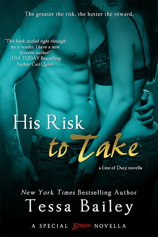 His Risk to Take (2013) by Tessa Bailey