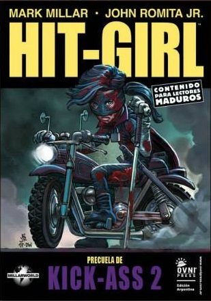 Hit-Girl, la precuela de Kick-Ass 2 (2013) by Mark Millar