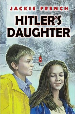 Hitler's Daughter (2003) by Jackie French