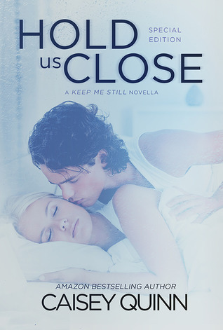 Hold Us Close (2000) by Caisey Quinn