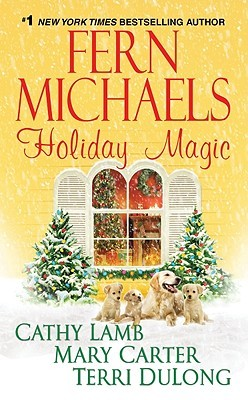 Holiday Magic (2013) by Fern Michaels