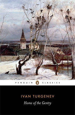 Home of the Gentry (1970) by Ivan Turgenev