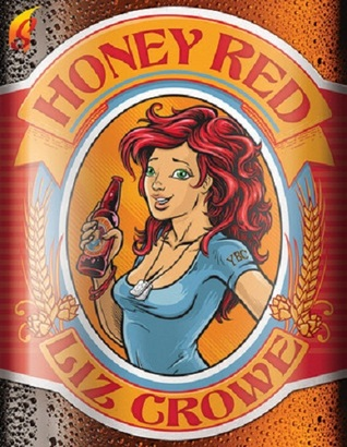 Honey Red (2012) by Liz Crowe