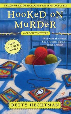 Hooked on Murder (2008) by Betty Hechtman