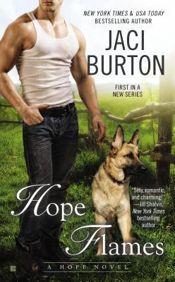 Hope Flames (2014) by Jaci Burton