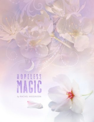 Hopeless Magic (2000) by Rachel Higginson