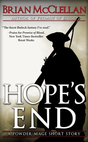 Hope's End (2013) by Brian  McClellan