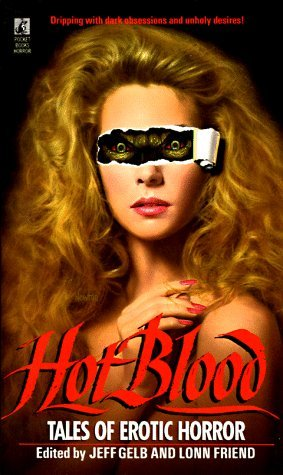 Hot Blood: Tales of Erotic Horror (1989) by Harlan Ellison