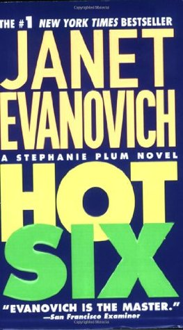 Hot Six (2001) by Janet Evanovich