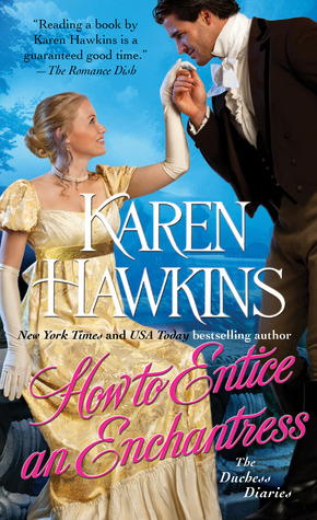 How to Entice an Enchantress (2013) by Karen Hawkins