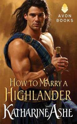 How to Marry a Highlander (2013) by Katharine Ashe
