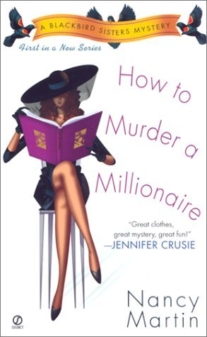 How to Murder a Millionaire (2002) by Nancy Martin