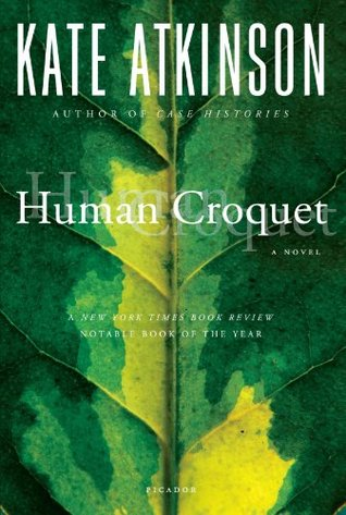 Human Croquet (1999) by Kate Atkinson