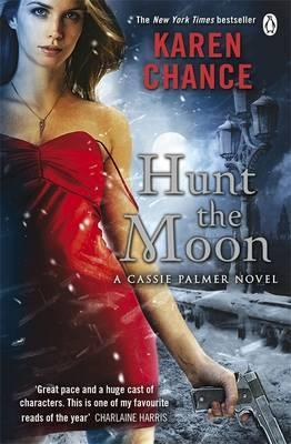 Hunt the Moon. by Karen Chance (2011) by Karen Chance