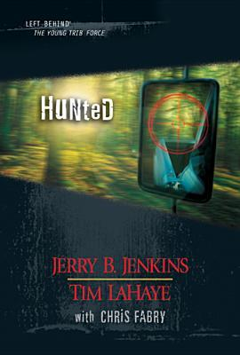 Hunted (2005) by Tim LaHaye
