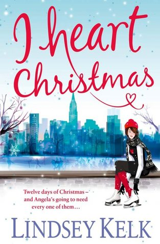 I Heart Christmas (2013) by Lindsey Kelk