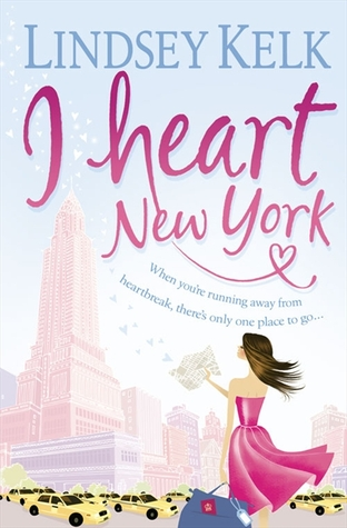 I Heart New York (2009) by Lindsey Kelk