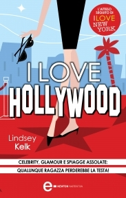 I love Hollywood (2000) by Lindsey Kelk