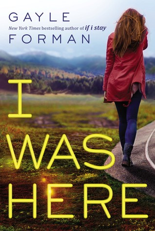 I Was Here (2000) by Gayle Forman