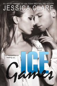 Ice Games (2013) by Jessica Clare